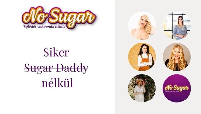 Siker Sugar Daddy nélkül – Knapek Éva és Békési Brigitta